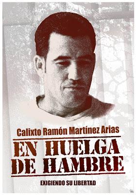 Calixto Ramón Martínez Arias HUELGA DE HAMBRE 2013 SMALL